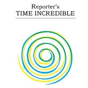 Reporter – Time Incredible