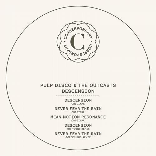 Pulp Disco and The Outcasts - Descension [Correspondant CORRESPONDANT21] (2013-11-04)