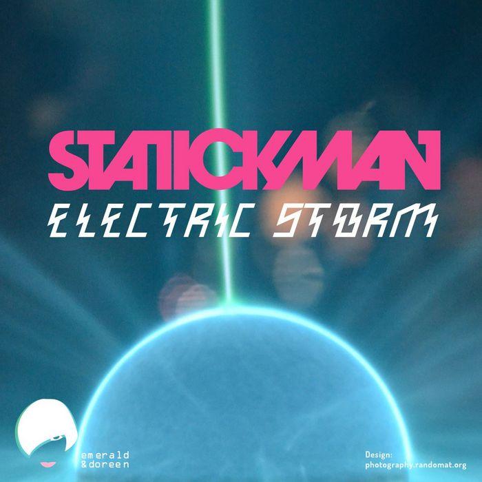 Statickman - Electric Storm [Emerald & Doreen EDR 029] (8 November, 2013)