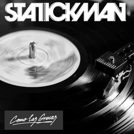 Statickman - Special Mix From Como Las Grecas