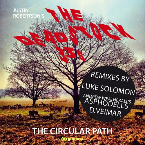 The Deadstock 33s - The Circular Path [Gomma GOMMA194] (2013-11-01)