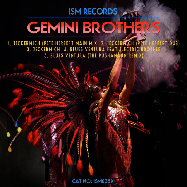 The Gemini Brothers - Jeckermich EP [ISM Records ISM035X] (Dec 9, 2013)