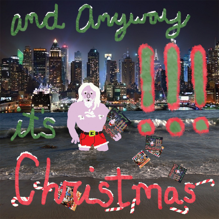 !!! (ChkChkChk) - And Anyway It's Christmas [Warp Records WAP361D] (9 December, 2013)