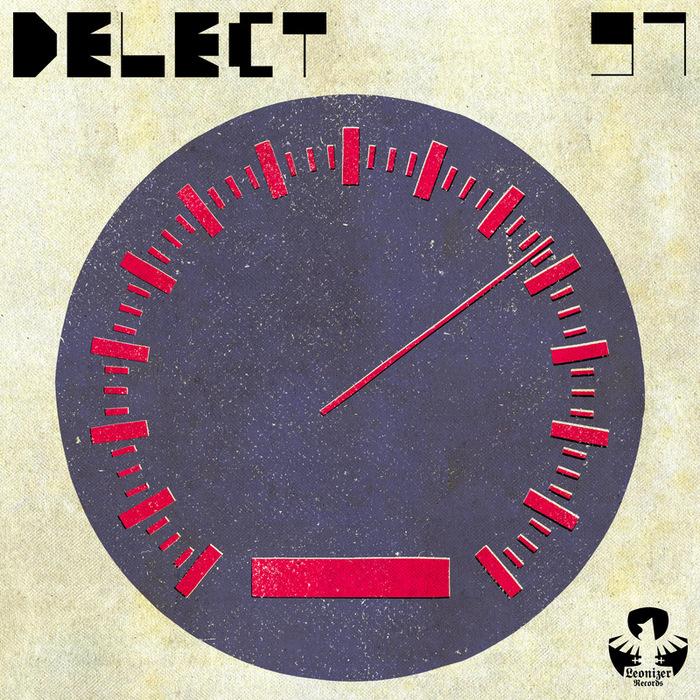 Delect - 97 EP [Leonizer Records 32520] (16 December, 2013)
