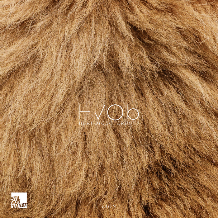 HVOB - Lion [Stil Vor Talent SVT118] (6 December, 2013)