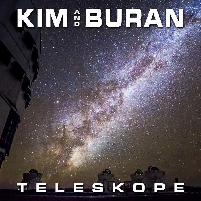 Kim And Buran - Teleskope [United Recordings UTD6016] (16 Dec 2013)