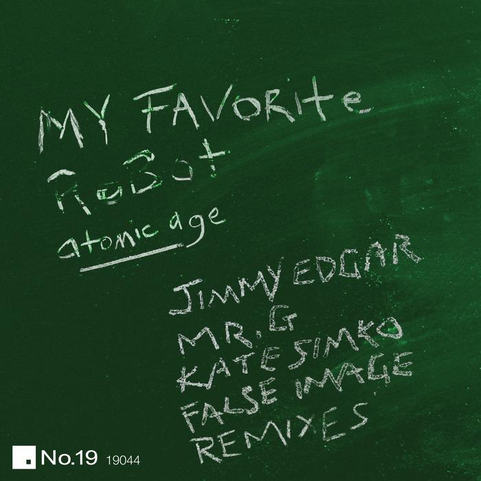 My Favorite Robot - Remix EP [No.19 Music No19044] (December-2013)