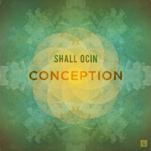 Shall Ocin - Conception [Culprit CP 040] (2013-12-16)