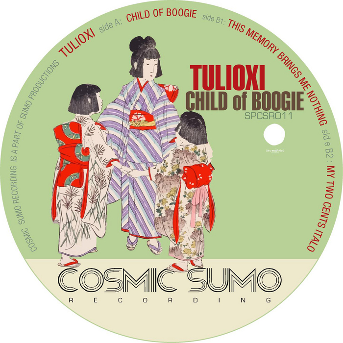 Tulioxi - Child of Boogie [Cosmic Sumo Recordings SPCSR011] (Dec 24, 2013)