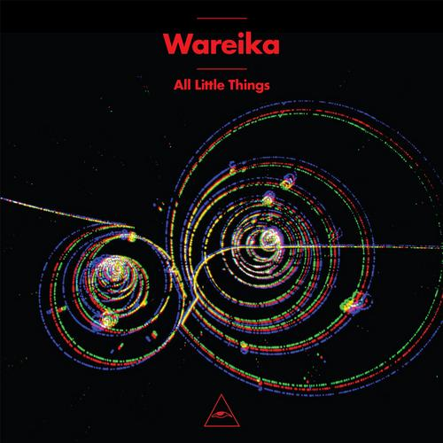 Wareika - All Little Things [Visionquest VQ037] (2013-12-16)