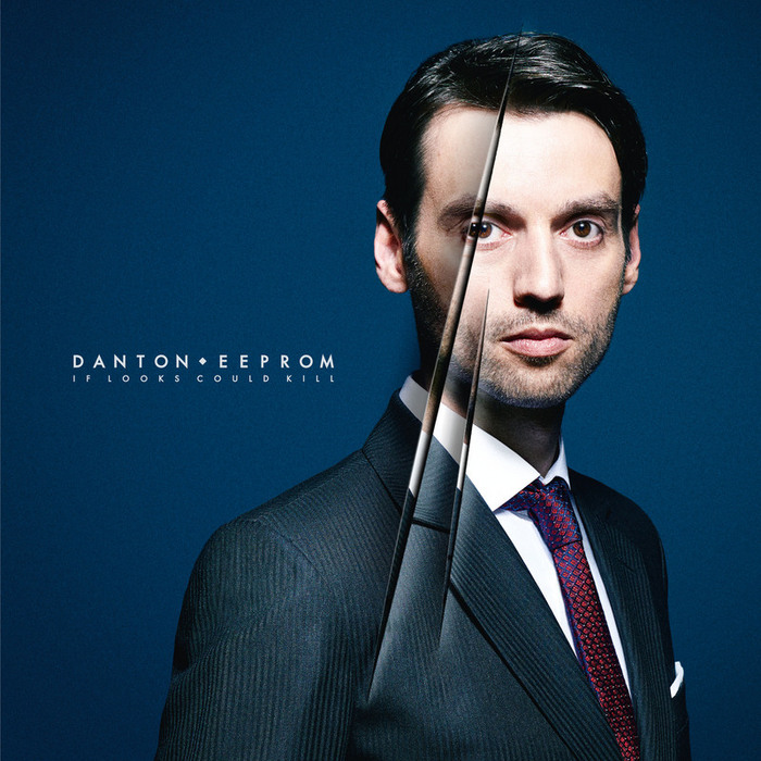 Danton Eeprom - If Looks Could Kill [InFine Music iF2057] (3 February, 2014)