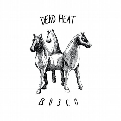 Dead Heat - Bosco EP [Life and Death LAD015] (27.01.2014)