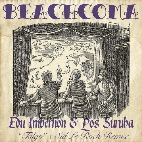 Edu Imbernon & Los Suruba - Talgo [Beachcoma Recordings BEACH029] (2014-01-13)