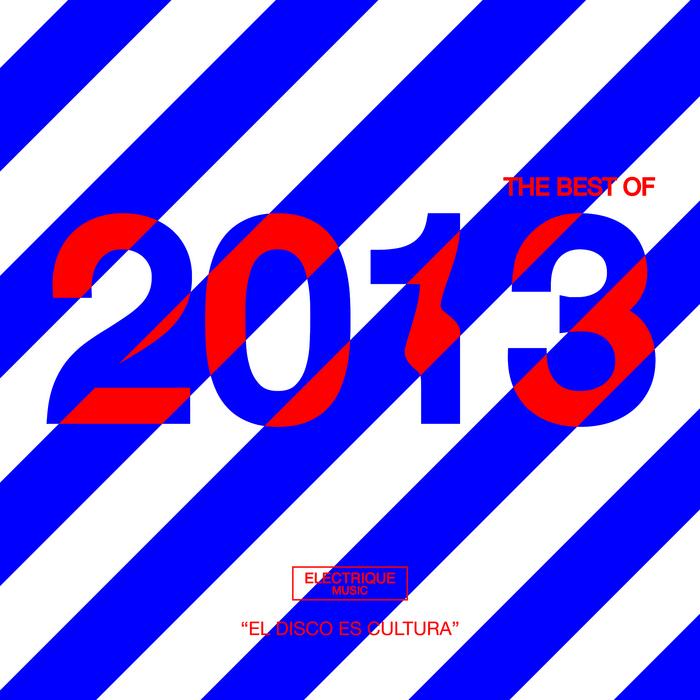 Electrique Music: The Best Of 2013 [Electrique Music ELECTRIQUE 075] (8 January, 2014)