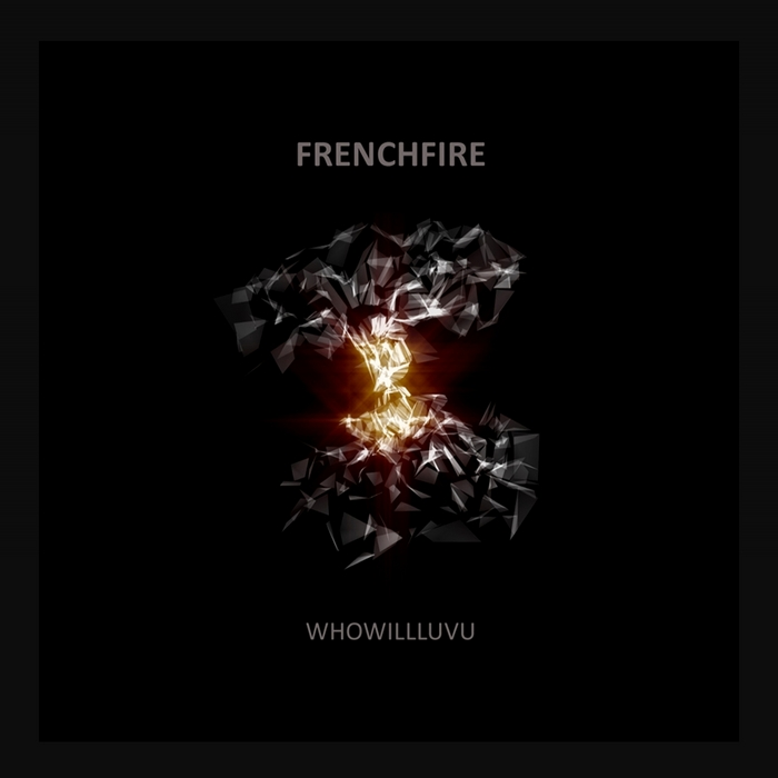 FREnchfire - Whowilluvu [Biologic Records BIO016] (01-02-2014)