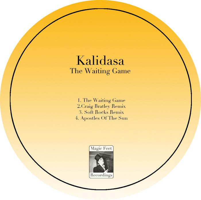 Kalidasa - The Waiting Game [Magic Feet MF 07] (27 January, 2014)