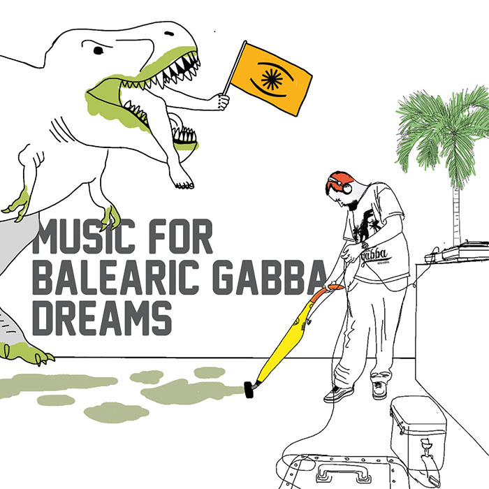 VA - Music for Balearic Gabba Dreams EP [Hell Yeah Recordings HYR 7129] (30 January 2014)