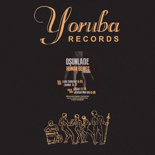 Osunlade - Human Beings Remixes [Yoruba Records YSD60D] (2014-01-13)
