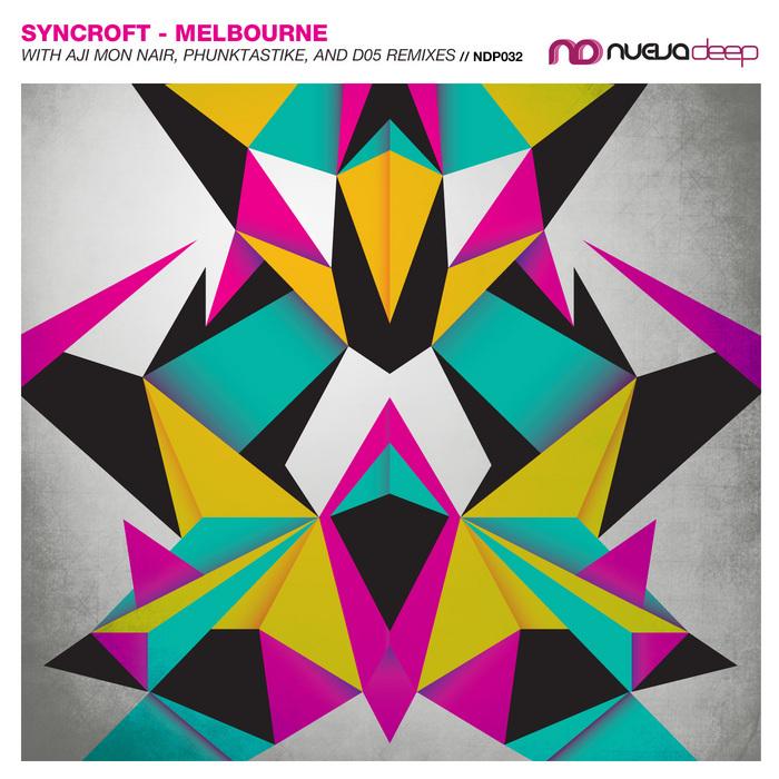 Syncroft - Melbourne [Nueva Deep NDP032] (2014-01-15)
