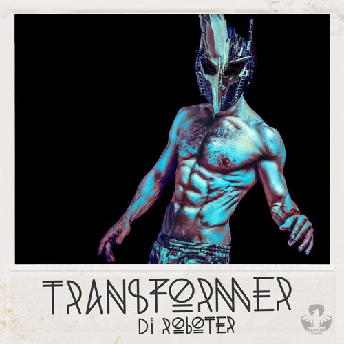 Transformer di Roboter - Love Is Not Enough EP [Leonizer Records LEO2701] (27-01-2014)
