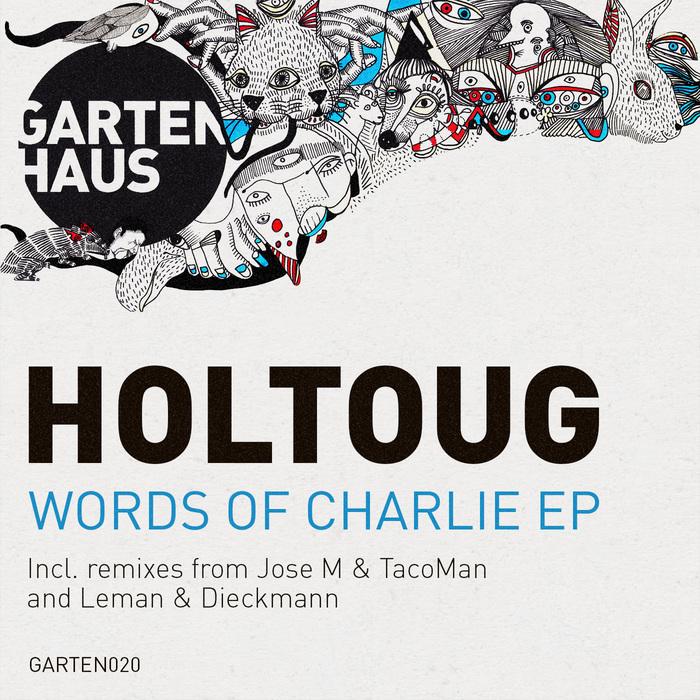 Holtoug - Words of Charlie [Gartenhaus GARTEN020] (2014-02-17)