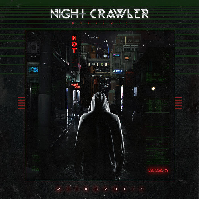 Nightcrawler - Metropolis [NightcrawlerMusic] (2014)