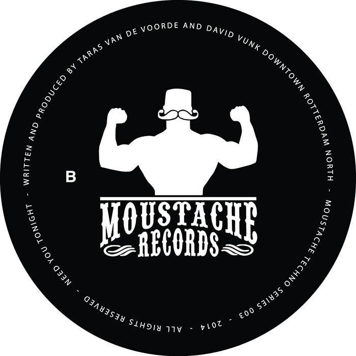 Taras van de Voorde & David Vunk - Need You Tonight [Moustache Records MTECHS003] (24-02-2014)