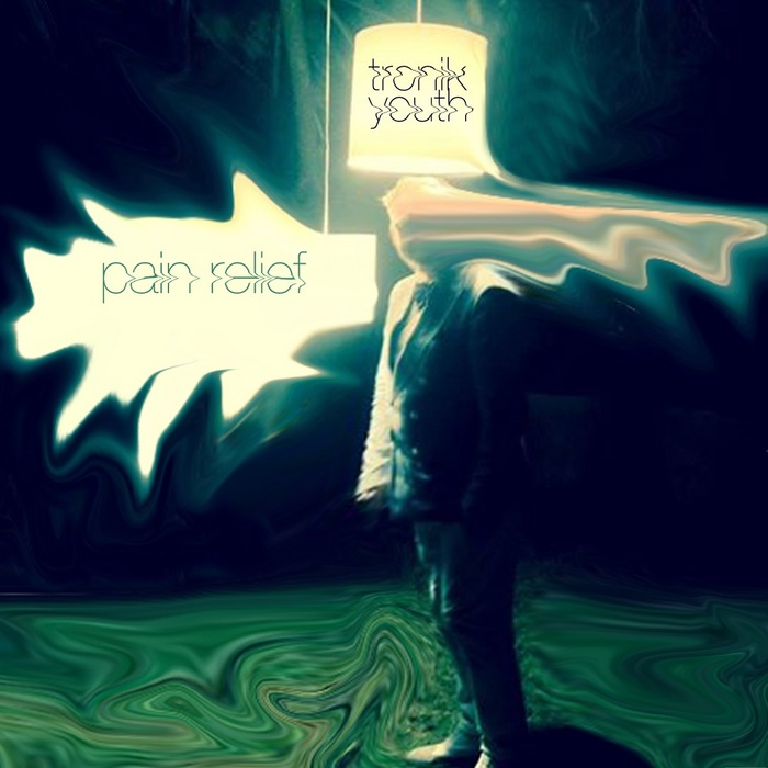 Tronik Youth - Pain Relief [Nein Records NEIN 003] (28 February, 2014)