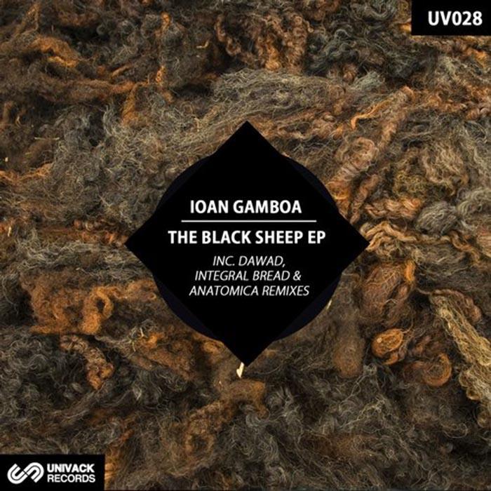 Ioan Gamboa - The Black Sheep [Univack Records UV028] (2014-03-24)