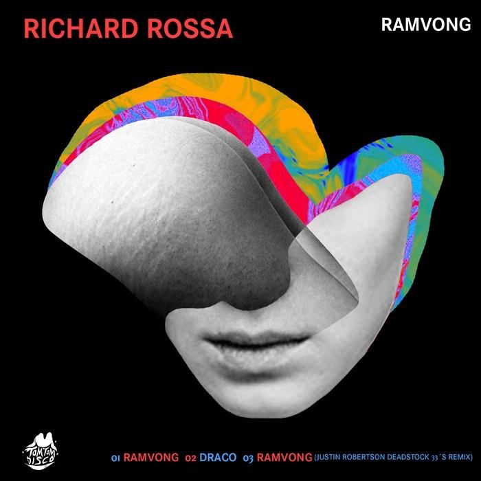 Richard Rossa - Ramvong [Tom Tom Disco TTD 009] (1 March, 2014)