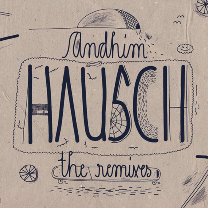 Andhim - Hausch (The Remixes) [Get Physical Music GPM267BP] (2014-03-31)