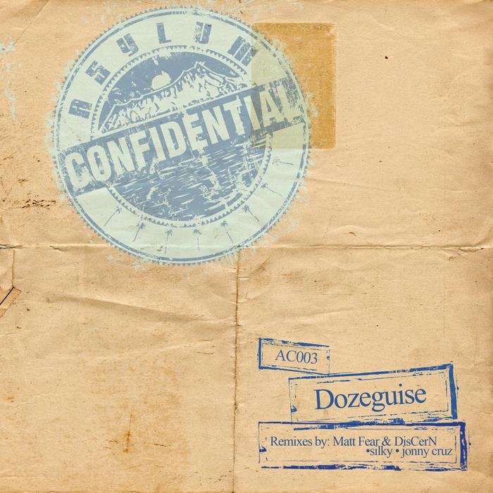 Dozeguise - So Good [Asylum Confidential AC003] (2014-04-10)