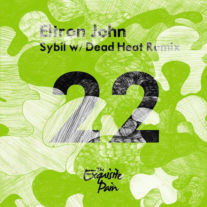 Eltron John - Sybil [The Exquisite Pain TEP022] (Apr 14, 2014)