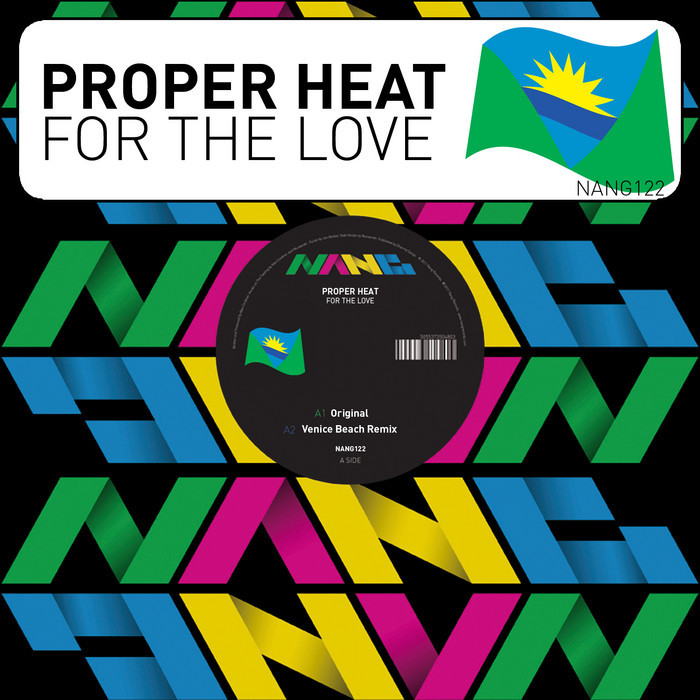 Proper Heat - For The Love [Nang Records NANG122] (14 Apr 2014)