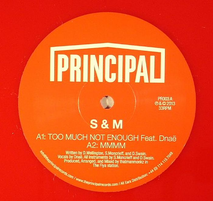 S&M - Too Much Not Enough EP [Principal Records PR003] (21 Apr 2014)