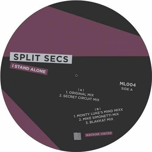 Split Secs - I Stand Alone [Machine Limited ML004] (28 April, 2014)