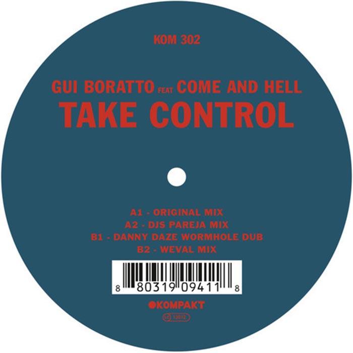 Gui Boratto feat. Come and Hell - Take Control [Kompakt KOMPAKT 302] (26 May 2014)