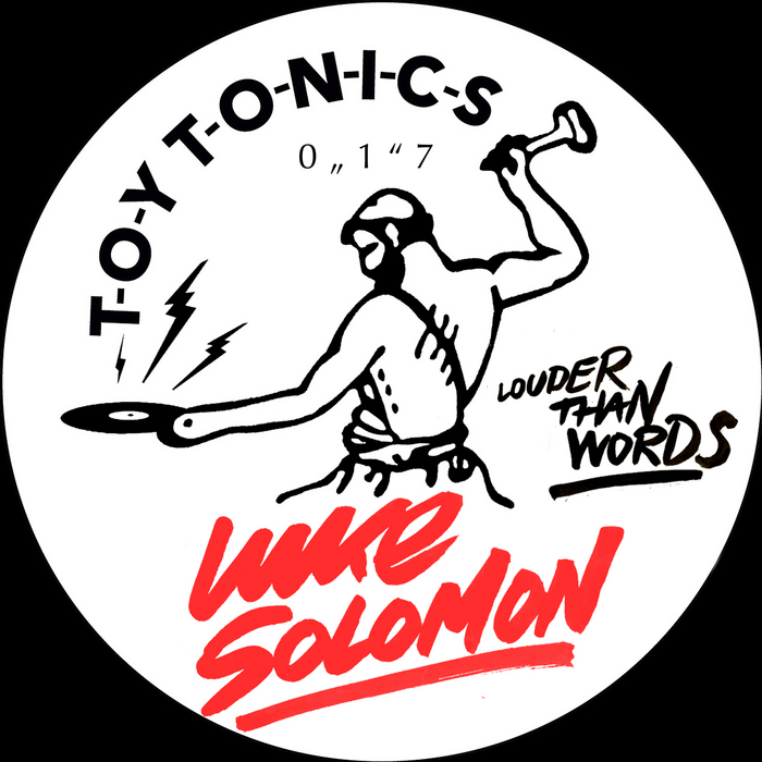 Luke Solomon - Louder Than Words [Toy Tonics Toyt017] (28-04-2014)