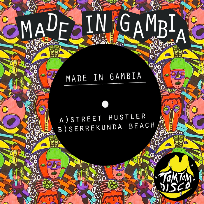 Made In Gambia - Street Hustler [Tom Tom Disco TTD 012] (3 May, 2014)