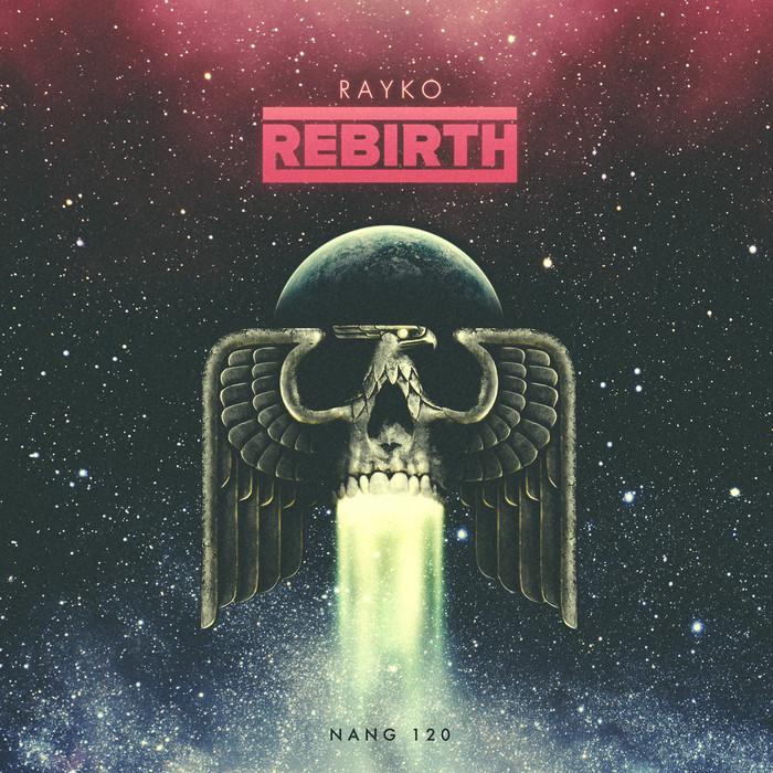 Rayko - Rebirth [Nang NANG120] (2014-05-12)