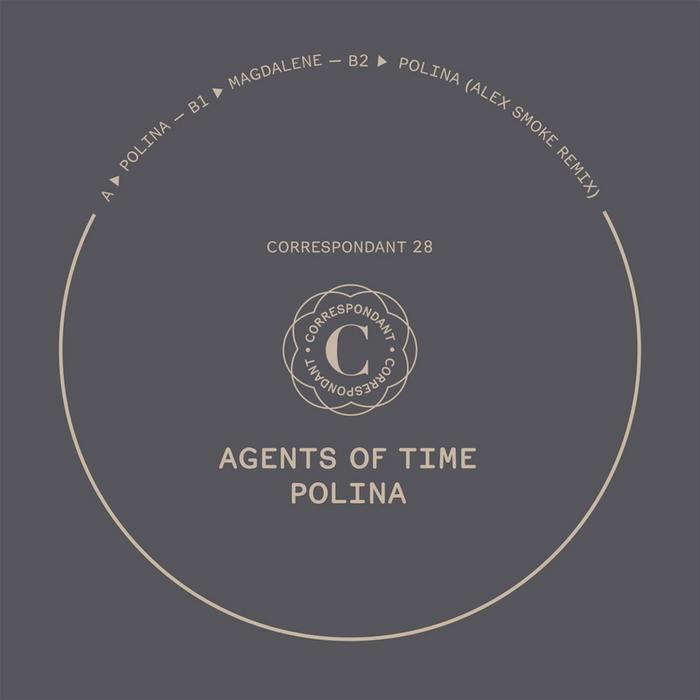 Agents Of Time - Polina EP [Correspondant CORRESPONDANT 28] (16 June, 2014)