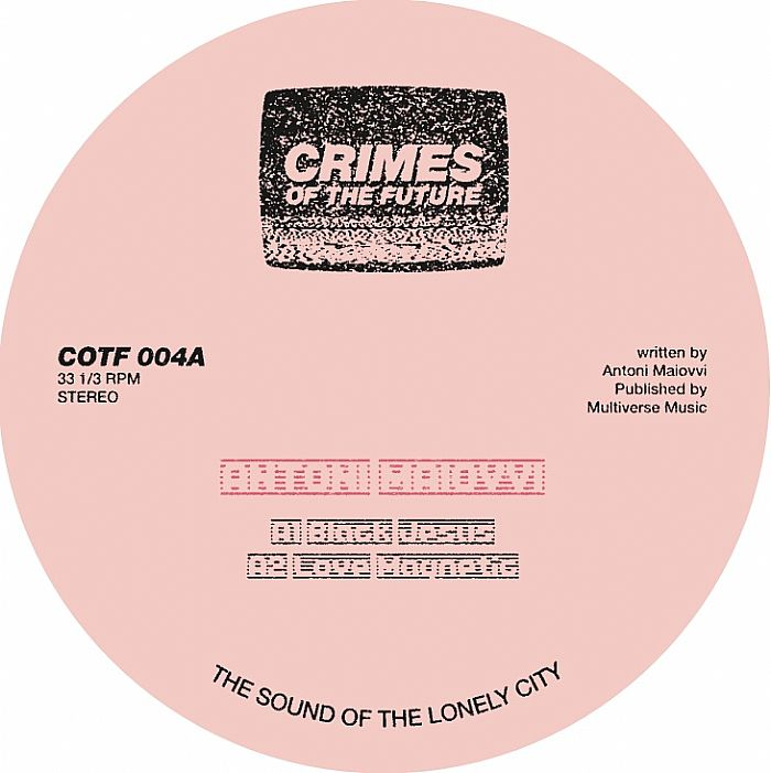 Antoni Maiovvi - Psychoplasmics EP [Crimes of the Future COTF 004] (2014)