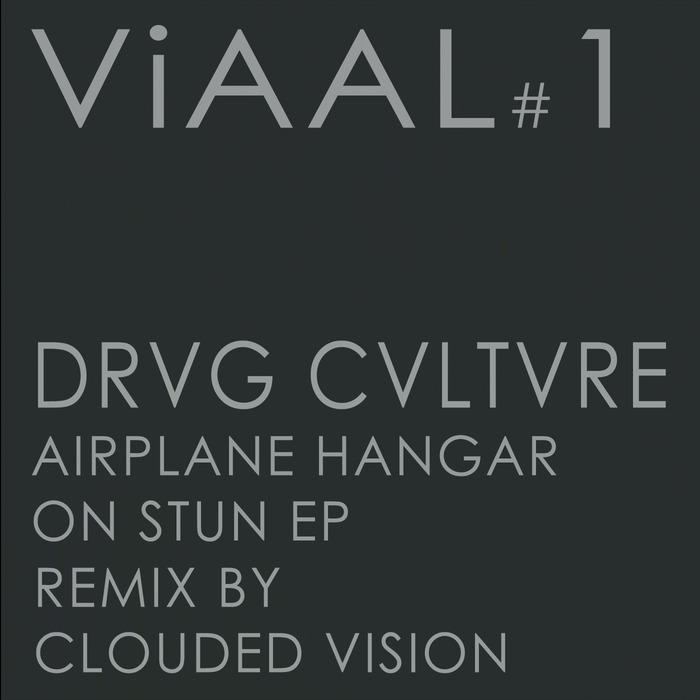 Drvg Cvltvre - Airplane Hangar On Stun [ViAAL V 1] (16 June, 2014)