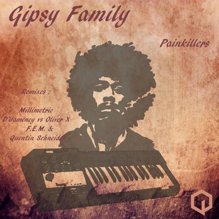 Gipsy Family - Painkillers [Qubiq Platinum Series QPS003] (26 Junio 2014)