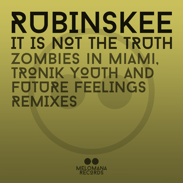 Rubinskee - It Is Not the Truth [Melomana Records MEL002] (2014-06-02)