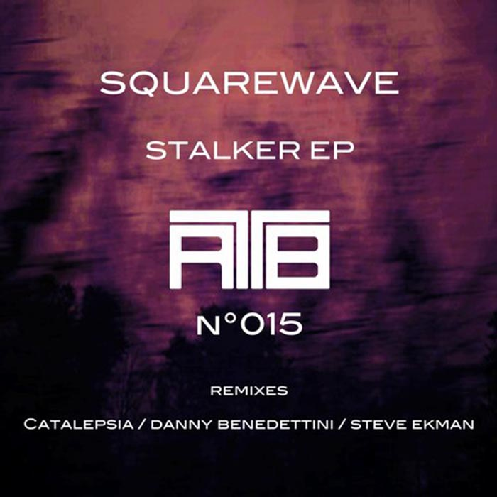 Squarewave - Stalker EP [Rock To The Beat Records RTTB015] (2014-06-26)