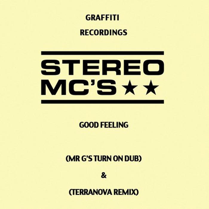 Stereo MC's - Good Feeling (Remixes) [Graffiti Recordings GRAFF014] (2014-06-09)