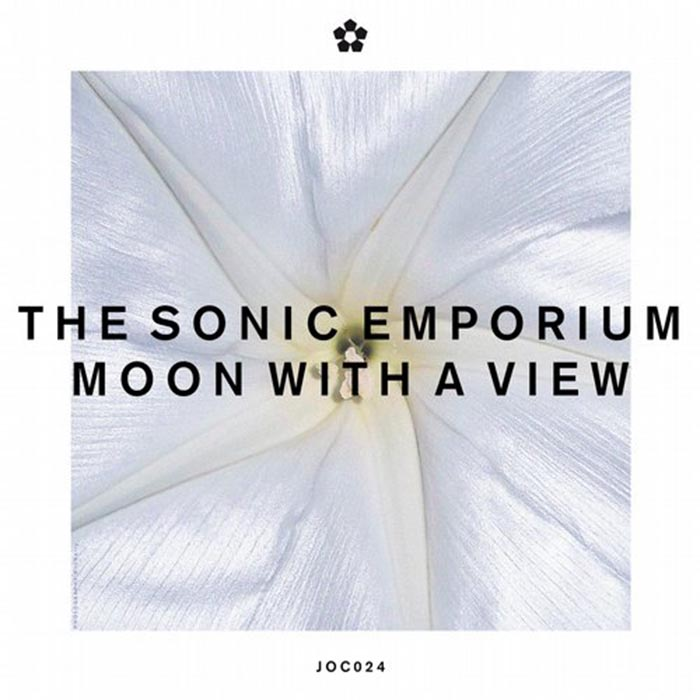 The Sonic Emporium - A Moon with a View [Join Our Club JOC024] (2014-06-16)