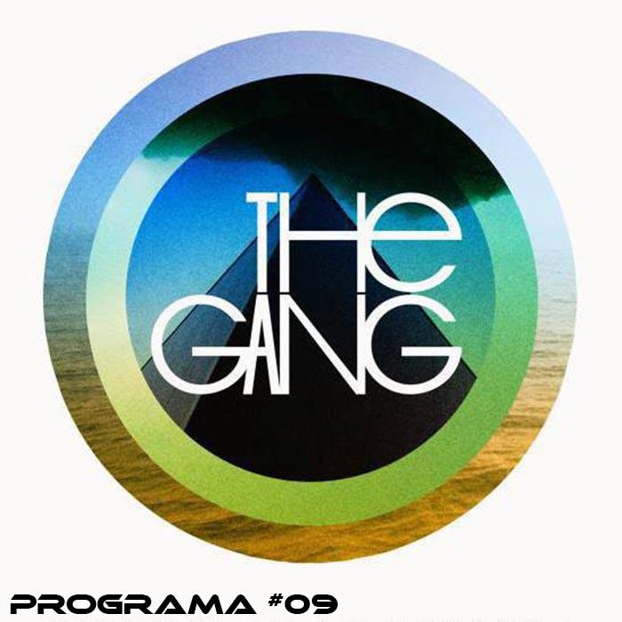 The Gang Radio Show #9 (2014)