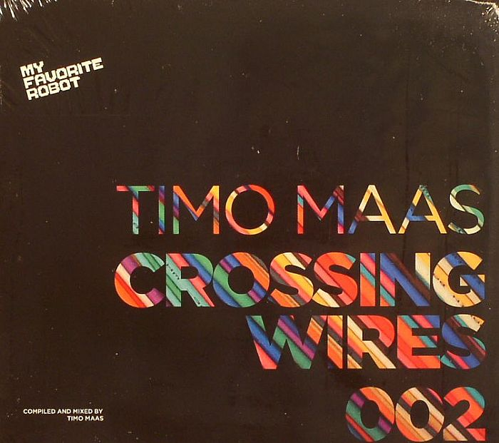 Timo Maas - Crossing Wires 002 [My Favorite Robot Records MFR102CD] (2014)